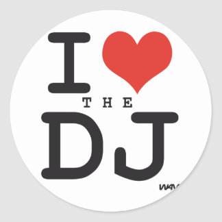 I love the DJ Round Sticker