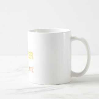 I love the easter, I get chocolate Coffee Mug