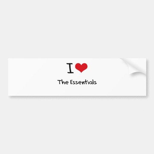 I love The Essentials Bumper Sticker