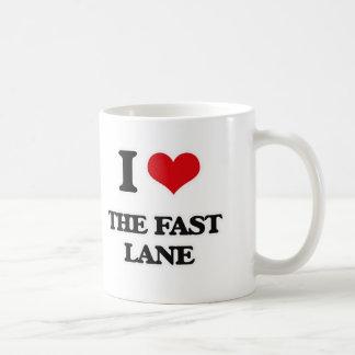 I Love The Fast Lane Coffee Mug