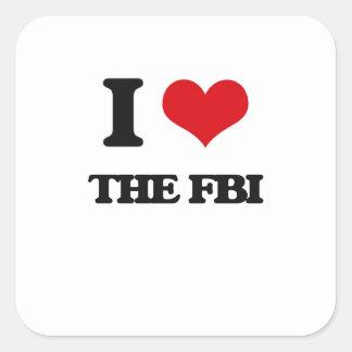 I love The Fbi Square Sticker