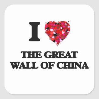 I love The Great Wall Of China Square Sticker