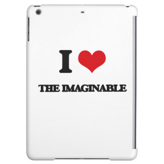 I Love The Imaginable Case For iPad Air