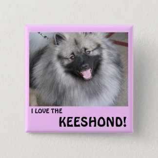 I LOVE THE KEESHOND 2 INCH SQUARE BUTTON