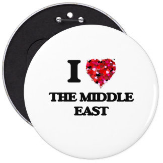 I love The Middle East 6 Inch Round Button