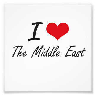 I love The Middle East Art Photo