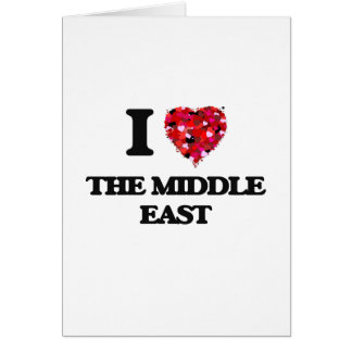 I love The Middle East Greeting Card