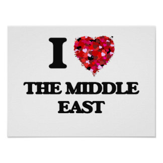I love The Middle East Poster