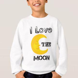 I Love The Moon Sweatshirt