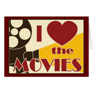 I Love the Movies Card