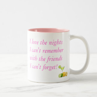 I love the nights I can't remember (PINK) Two-Tone Coffee Mug