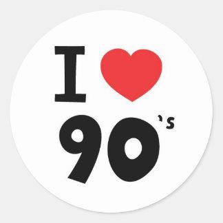 I love the nineties round sticker