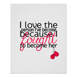 I Love the Person I've Become Poster - Pink