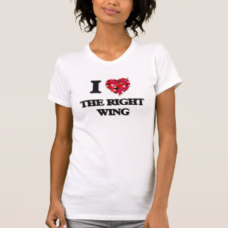 I love The Right Wing T-shirt