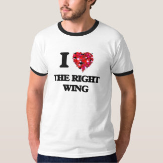 I love The Right Wing Tee Shirts