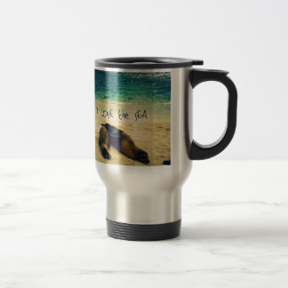 I love the Sea quote beach with sea lions Travel Mug