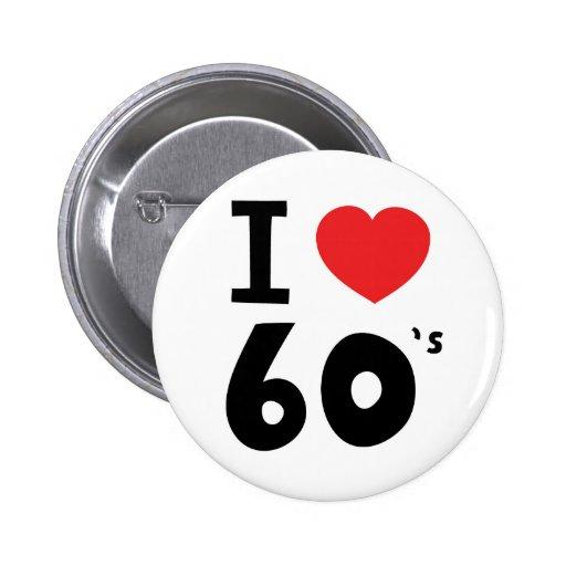 I love the sixties pins