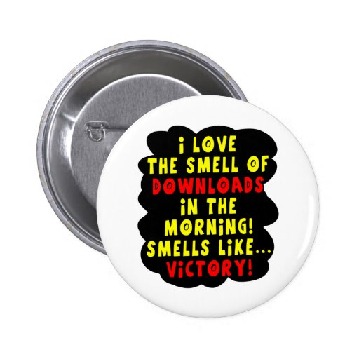 I Love the Smell of Downloads! Funny Geek Joke - Y Pin