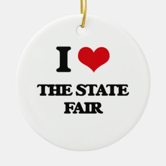 I love The State Fair Ceramic Ornament