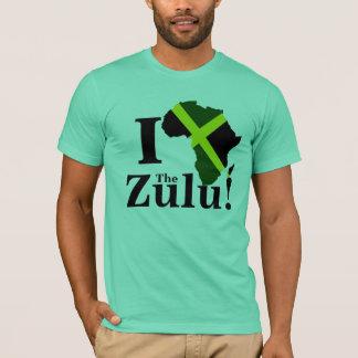 I love The Zulu! T-Shirt