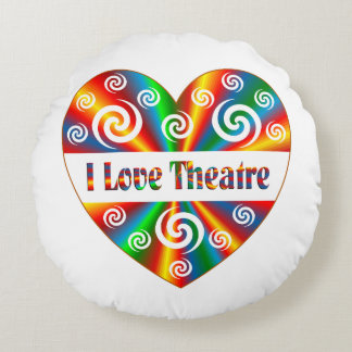 I Love Theatre Round Pillow