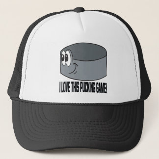 I Love This Pucking Game Trucker Hat