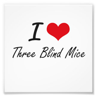 I love Three Blind Mice Photo