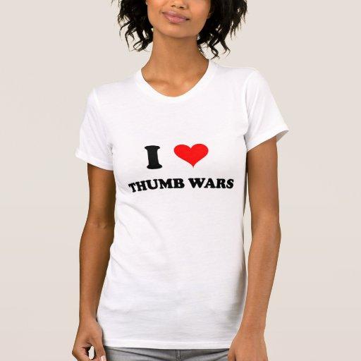 I Love Thumb Wars T-shirt