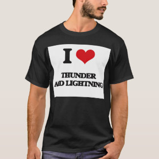I love Thunder And Lightning T-Shirt