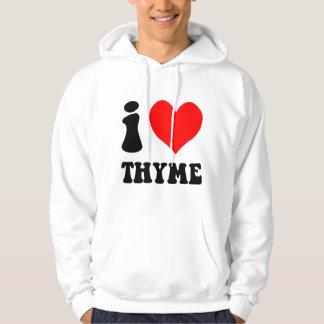 i love thyme hoodie