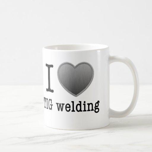I love TIG welding Coffee Mug