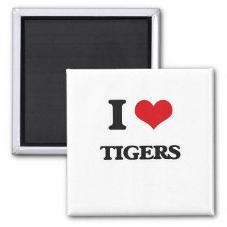 I Love Tigers Magnet