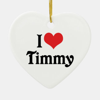 I Love Timmy Ceramic Ornament