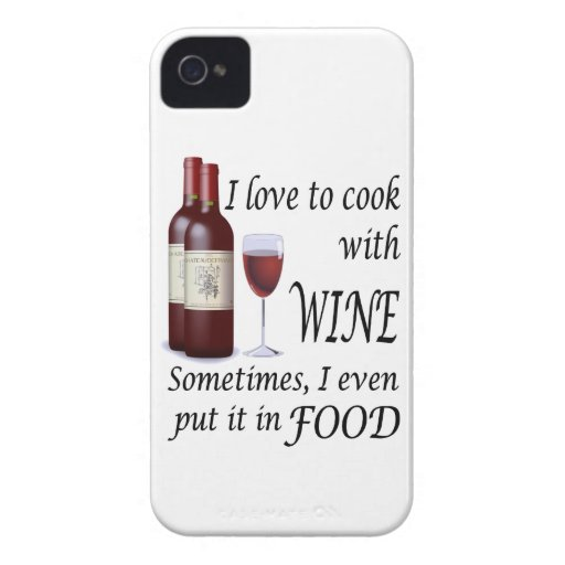 I Love To Cook With Wine - Even In Food Blackberry Bold Cases