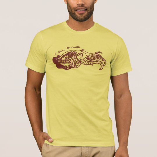 I Love to Cuttle tee shirt