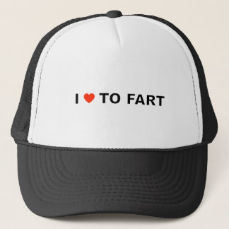 I LOVE TO FART TRUCKER HAT