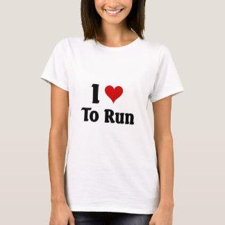 I love to run T-Shirt