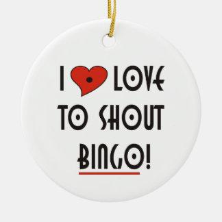 I Love to Shout Bingo Ceramic Ornament