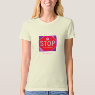 I LOVE TO STOP FOR ANIMALS T-Shirt