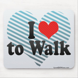 I Love to Walk Mouse Pad