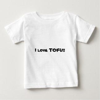 I love TOFU!! Baby T-Shirt