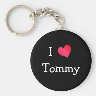 I Love Tommy Keychain
