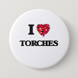 I love Torches 3 Inch Round Button