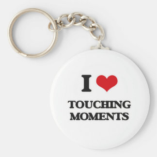 I Love Touching Moments Keychain