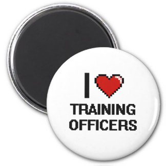 I love Training Officers 2 Inch Round Magnet
