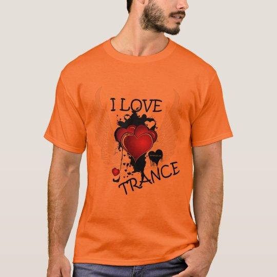 I love trance 001 T-Shirt
