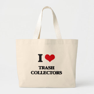 I love Trash Collectors Jumbo Tote Bag
