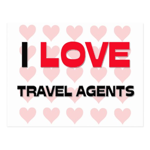 I LOVE TRAVEL AGENTS POST CARD