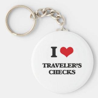 I Love Traveler'S Checks Keychain