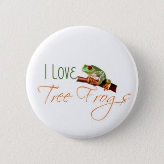 I Love Tree Frogs 2 Inch Round Button